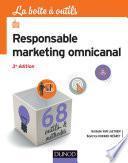 La boîte à outils du Responsable marketing omnicanal - 3e éd.