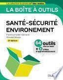La boîte à outils Santé-Sécurité-Environnement - 3e éd.