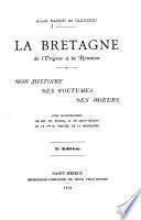 La Bretagne de l'origine à la réunion