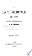 La campagne d'Italie de 1859, chroniques de la guerre. 2pt