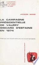 La campagne présidentielle de Valéry Giscard d'Estaing en 1974