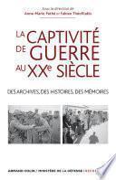 La captivité de guerre au XXe siècle
