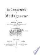 La cartographie de Madagascar