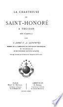 La chartreuse de Saint-Honoré à Thuison près d'Abbeville