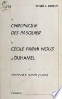 La «Chronique des Pasquier» et «Cécile parmi nous» de Duhamel (1) : Chronique et roman cyclique