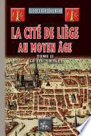 La Cité de Liège au Moyen Âge (Tome 2)