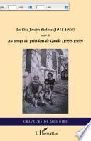 La Cité Joseph Staline (1941 - 1959)
