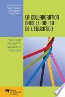 La collaboration dans le milieu de l'éducation