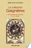 La Collection Gaignères. Un inventaire du royaume au XVIIe siècle