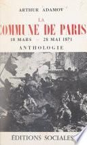 La Commune de Paris : 18 mars-22 mai 1871