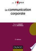 La communication corporate - 2e éd.