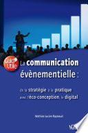 La Communication évènementielle : de la stratégie à la pratique
