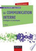 La communication interne - 4e éd.