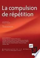 La compulsion de répétition