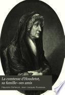 La comtesse d'Houdetot, sa famille--ses amis