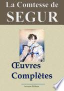 La comtesse de Ségur : Oeuvres complètes illustrées — 31 titres