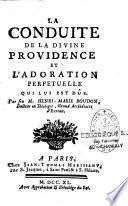 La conduite de la Divine Providence et l'adoration perpétuelle