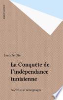 La Conquête de l'indépendance tunisienne