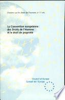 La Convention européenne des Droits de l'Homme et le droit de propriété