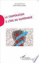 La coopération à l'ère du numérique