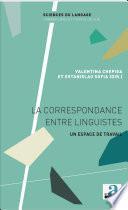 La correspondance entre linguistes