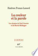 La couleur et la parole. Les chemins de Paul Cézanne et de Martin Heidegger