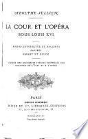 La cour et l'opéra sous Louis XVI