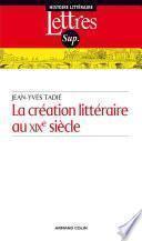 La création littéraire au XIXe siècle