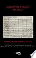 La créativité à l'oeuvre chez Bach
