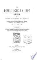 La démagogie en 1793 à Paris ou histoire jour par jour de l'année 1793, d'après les documents contemporains