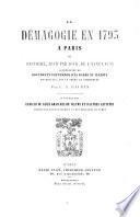 La Démagogie en 1793 à Paris, ou Histoire jour par jour de l'année 1793
