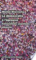 La démocratie à l'épreuve