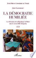 La démocratie humiliée