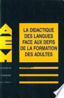 La didactique des langues face aux défis de la formation des adultes