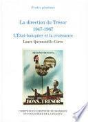 La direction du Trésor 1947-1967