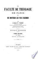 La faculté de théologie de Paris et ses docteurs les plus célèbres ...