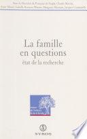 La famille en questions