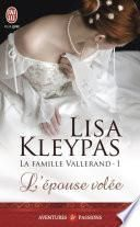 La famille Vallerand (Tome 1) - L'épouse volée