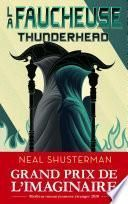 La Faucheuse, Tome 2: Thunderhead