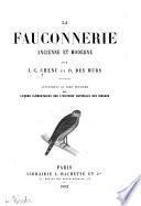 La fauconnerie ancienne et moderne