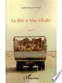 La fête à Abu Dhabi