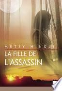 La fille de l'assassin (Harlequin Mira)