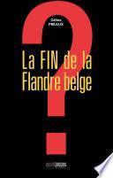 La fin de la Flandre belge