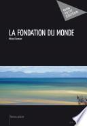 La Fondation du monde -