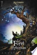 La Forêt d'Arborium