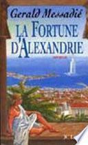 La Fortune d'Alexandrie