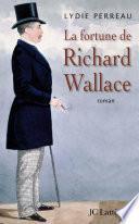 La fortune de Richard Wallace