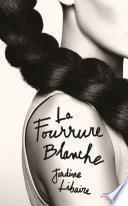 La Fourrure blanche