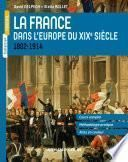 La France dans l'Europe du XIXe siècle