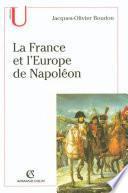 La France et l'Europe de Napoléon